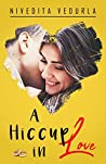 A HICCUP IN LOVE