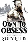 Own to Obsess (Myth of Omega, #8)