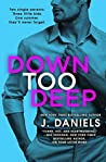 Book cover for Down Too Deep (Dirty Deeds, #4)