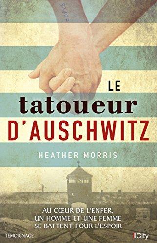Heather Morris, Le tatoueur d'Auschwitz