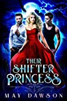 Their Shifter Princess (Their Shifter Princess #1)
