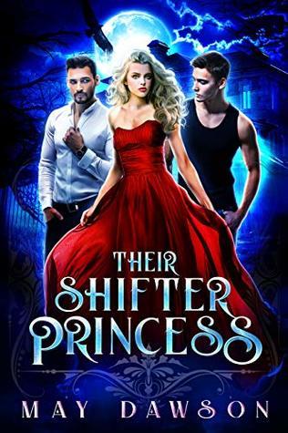 Their Shifter Princess by May Dawson