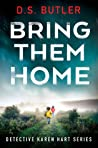 Bring Them Home (DS Karen Hart #1)