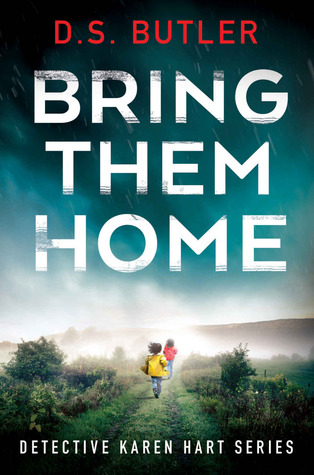 Bring Them Home by D.S. Butler