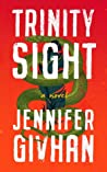 Trinity Sight by Jennifer Givhan