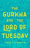 The Gurkha and the Lord of Tuesday audiobook download free
