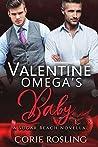 Valentine Omega's Baby