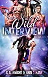 The Wild Interview (The Wild Boys #1)