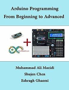 Arduino Programming From Beginning to Advanced