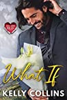 What If (Small Town Big Love, #1)