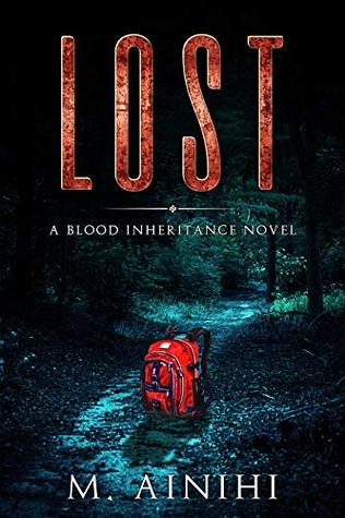 Lost: A Blood Inheritance Novel (The Blood Inheritance Quartet Book 2)