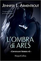 L'ombra di Ares (Covenant, #5)
