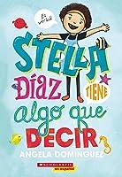 Stella Díaz tiene algo que decir