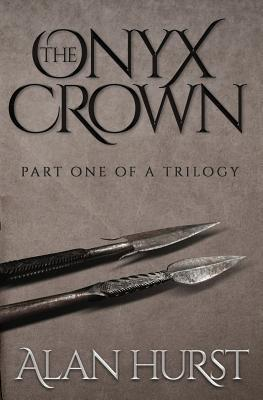 The Onyx Crown: Part I of a Trilogy