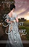 The Fairest Heart (Once Upon a Regency #1)