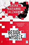 Beside Myself by Sasha Marianna Salzmann