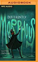 Differently Morphous