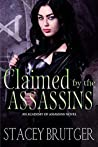 Claimed by the Assassins (An Academy of Assassins, #3)