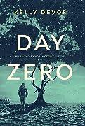 Day Zero (Day Zero Duology, #1)