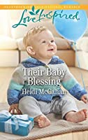 Their Baby Blessing: A Fresh-Start Family Romance (Love Inspired)