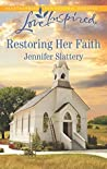 Restoring Her Faith (Love Inspired)