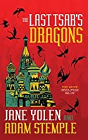 The Last Tsar's Dragons