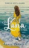 On Luna Time (On Luna Time, #1)