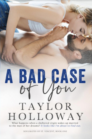 A Bad Case of You (Lone Star Lovers, #6)