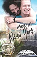 Made In New York: A Christmas Short Story (Made In, #1)