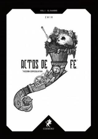 Actos de F.E. 2018 by Miriam Beizana Vigo