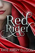 Red Rider (The Sworn Saga #1)