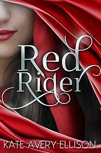 Red Rider (The Sworn Saga, #1)
