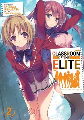 Classroom of the Elite (Light Novel) Vol. 2