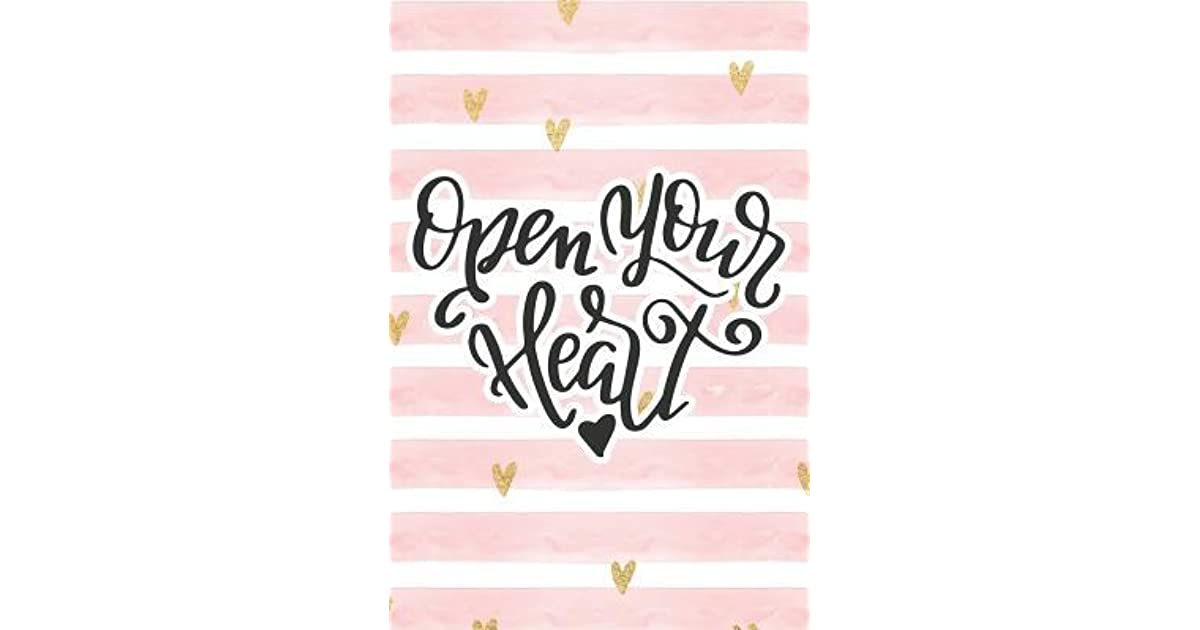 Open Your Heart Pink Notebook With Hearts Love Quote By Notes By Hand