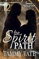 The Spirit Path: The Spirit Path Series - Book 1