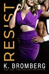 Resist (Wicked Ways, #1)