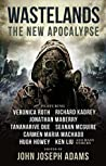 Wastelands: The New Apocalypse (Wastelands, #3)