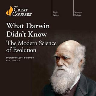 What Darwin Didn't Know by Scott Solomon