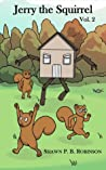 Jerry the Squirrel: Volume Two