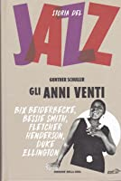 Gli anni Venti (Storia del Jazz, #2)