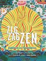 Zig Zag Zen: Buddhism and Psychedelics
