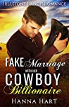 Fake Marriage With Her Cowboy Billionaire (Hillstone Ranch, #3)
