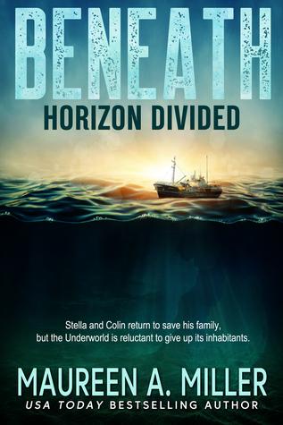 Horizon Divided (Beneath, #2)