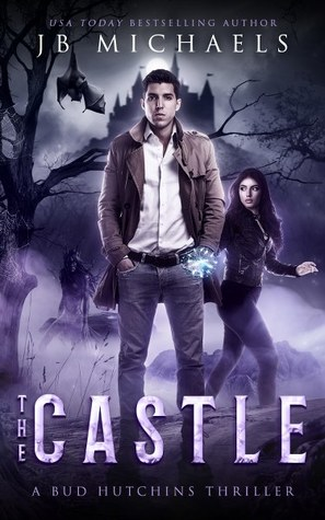 The Castle: A Bud Hutchins Thriller (Book #3)