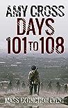 Days 101 to 108 (Mass Extinction Event, #7)