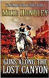 Guns Along the Lost Canyon
