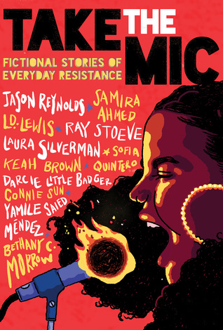 Take the Mic: Fictional Stories of Everyday Resistance