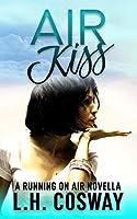Air Kiss: A Running on Air Novella