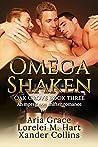 Omega Shaken (Oak Grove #3)