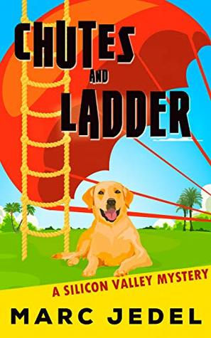 Chutes and Ladder (Silicon Valley Mystery #2)